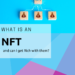 What is an NFT and Can I Get Rich Using Them